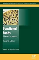 Functional Foods: Concept to Product (Woodhead Publishing Series in Food Science, Technology and Nutrition)