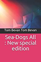 Sea-Dogs All: New special edition