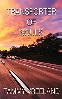 Transporter of Souls by [Vreeland, Tammy]