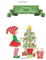 Christmas Countdown Journal: Advent Planner Book Organizer Notebook For Kids 52 Pages of Xmas Fun Elf Decorating Christmas Tree 8.5 x 11 [FULL COLOR]