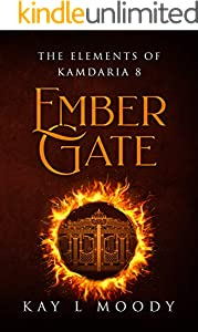 Ember Gate (The Elements of Kamdaria Book 8) (English Edition)