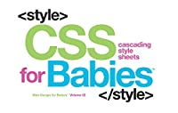 CSS for Babies (Web Design for Babies)