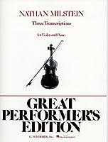 ミルシテインによる3つのバイオリン編曲作品集/シャーマー社/ピアノ伴奏付ソロ楽譜