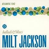 バラッズ・アンド・ブルース [Limited Edition] / ミルト・ジャクソン (CD - 2012)