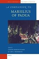 A Companion to Marsilius of Padua (Brill's Companions to the Christian Tradition)