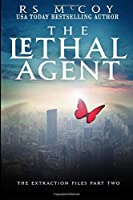 The Lethal Agent (The Extraction Files)