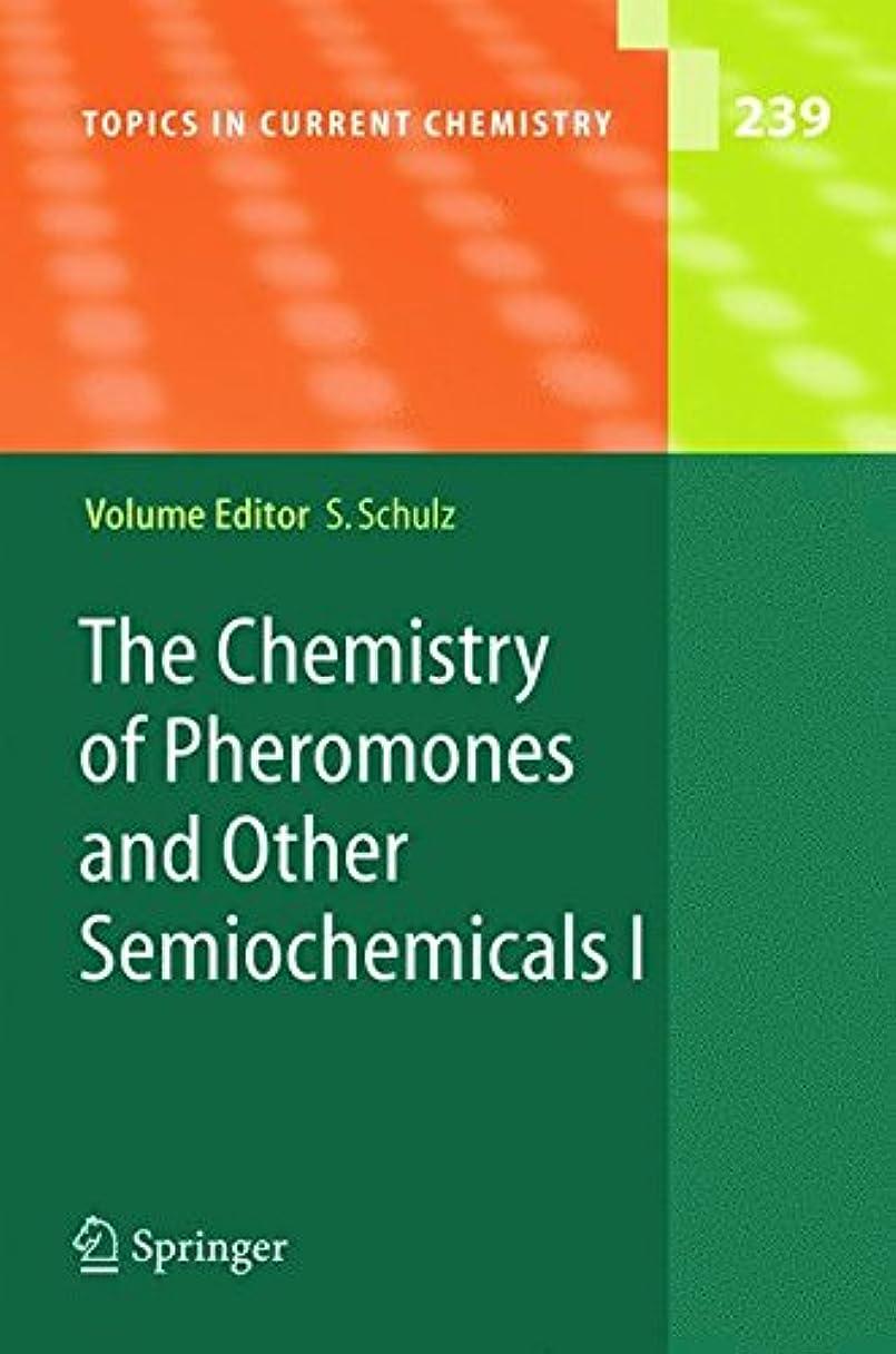 コンクリート操作可能本会議The Chemistry of Pheromones and Other Semiochemicals I (Topics in Current Chemistry)