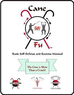 Cane Fu Manual by [Kelly, David, Ruberto, John, House, Timothy, Vinciguerra, Bruce, Shuey, Mark ]