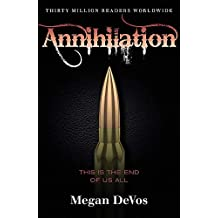 Annihilation: Book 4 in the Anarchy series