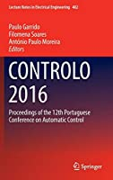 CONTROLO 2016: Proceedings of the 12th Portuguese Conference on Automatic Control (Lecture Notes in Electrical Engineering)