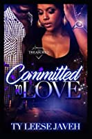Committed To Love