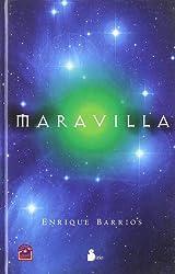 Maravilla/ Marvelous