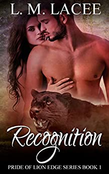 Recognition: (Pride of Lion Edge Book 1) by [Lacee, L.M.]
