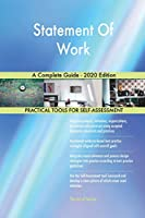 Statement Of Work A Complete Guide - 2020 Edition