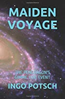 MAIDEN VOYAGE: THE PENDRAGON'S GIMME FIVE EVENT