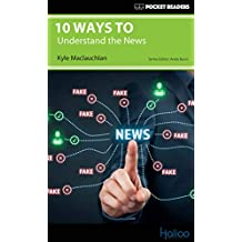 10 Ways to Undertand the News: Pocket Readers (English Edition)