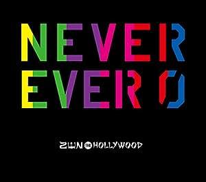 NEVER EVER 0(初回限定盤)