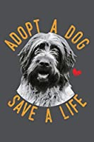 Adopt A Dog Save A Life: Wirehaired Pointing Griffon Lined Journal Notebook