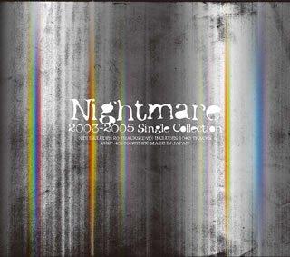 ナイトメア 2003-2005 シングル・コレクション(DVD付)の詳細を見る
