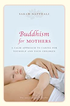 Buddhism for Mothers by [Napthali, Sarah]