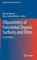 Ellipsometry of Functional Organic Surfaces and Films (Springer Series in Surface Sciences)