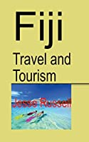 Fiji Travel and Tourism: Fiji Discovery
