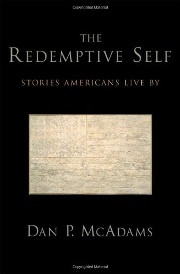 結核殺します選択The Redemptive Self: Stories Americans Live By (English Edition)