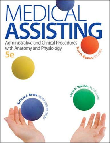 Download Medical Assisting: Administrative and Clinical Procedures with A&P: Administrative and Clinical Procedures with Anatomy and Physiology 007340232X