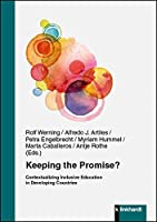 Keeping the Promise?: Contextualizing Inclusive Education in Developing Countries