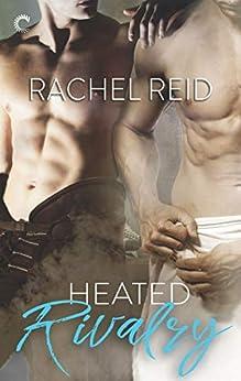 Heated Rivalry (Game Changers Book 2) by [Reid, Rachel]