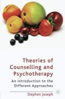 Theories of Counselling and Psychotherapy: An Introduction to the Different Approaches【洋書】 [並行輸入品]