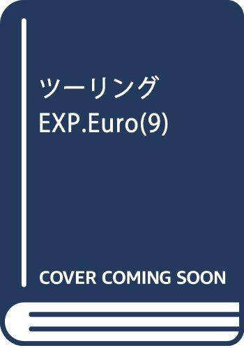 ツーリングEXP. Euro 9