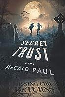 Secret Trust (Summersville)