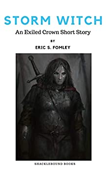 Storm Witch (The Exiled Crown) by [Fomley, Eric S.]
