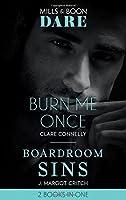 Burn Me Once: Burn Me Once / Boardroom Sins