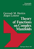 Theory of Functions on Complex Manifolds (Monographs in Mathematics)