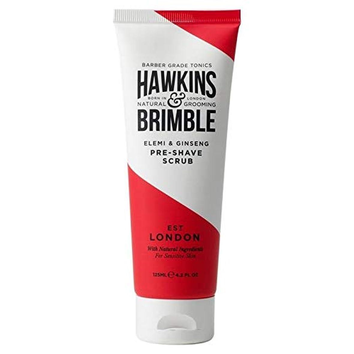 革新慣れている症状[Hawkins & Brimble] ホーキンス&Brimbleプレシェーブスクラブ125ミリリットル - Hawkins & Brimble Pre Shave Scrub 125ml [並行輸入品]