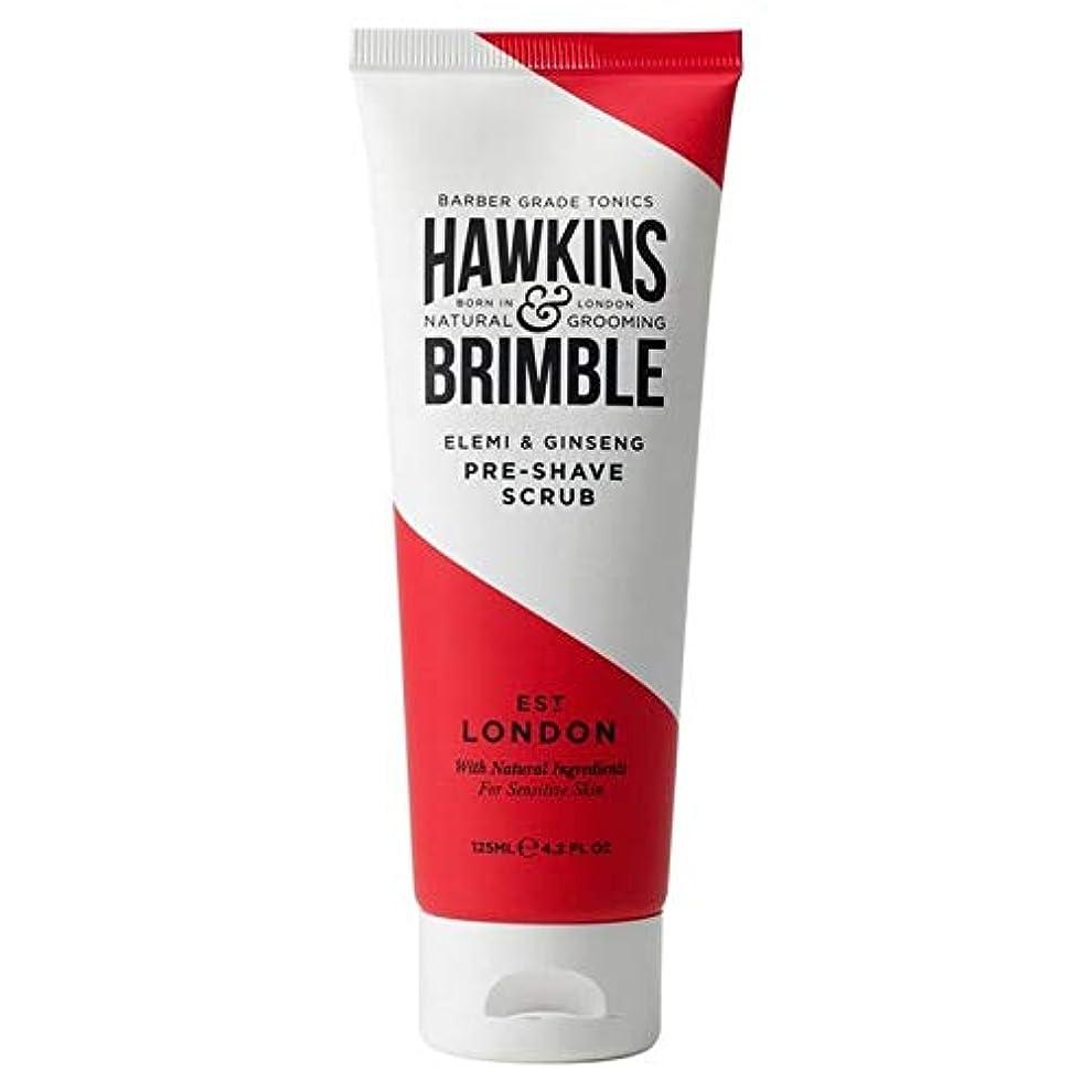 蜂頼る禁じる[Hawkins & Brimble] ホーキンス&Brimbleプレシェーブスクラブ125ミリリットル - Hawkins & Brimble Pre Shave Scrub 125ml [並行輸入品]