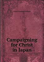 Campaigning for Christ in Japan