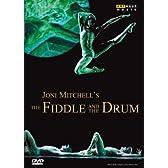 ジョニ・ミッチェル-フィドル&ドラム [DVD]