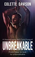 Unbreakable (Heaven and Hell Club)