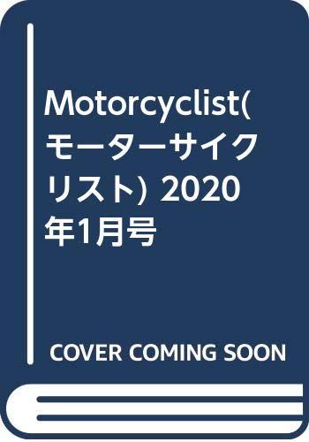 Motorcyclist(モーターサイクリスト) 2020年1月号