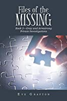 Files of the Missing: Book 2—Gray and Armstrong Private Investigations