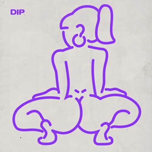 Dip [Explicit]