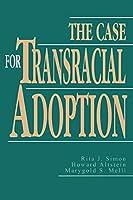 The Case for Transracial Adoption