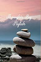 Thoughts By Nylah: Personalized Cover Lined Notebook, Journal Or Diary For Notes or Personal Reflections. Includes List Of 31 Personal Care Suggestions. Great Gift For Less Than Ten Dollars.