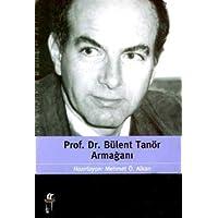 Prof.Dr.Bulent Tanor Armagani