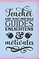 Teacher, one who inspires, guides enlightens & motivates: Pastel notebook journal with teacher quote. Sweet teacher appreciation gift for Christmas or end of school year.
