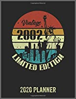 Vintage 2002 Limited Edition 2020 Planner: Daily Weekly Planner with Monthly quick-view/over view with 2020 Planner