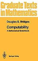 Computability: A Mathematical Sketchbook (Graduate Texts in Mathematics)